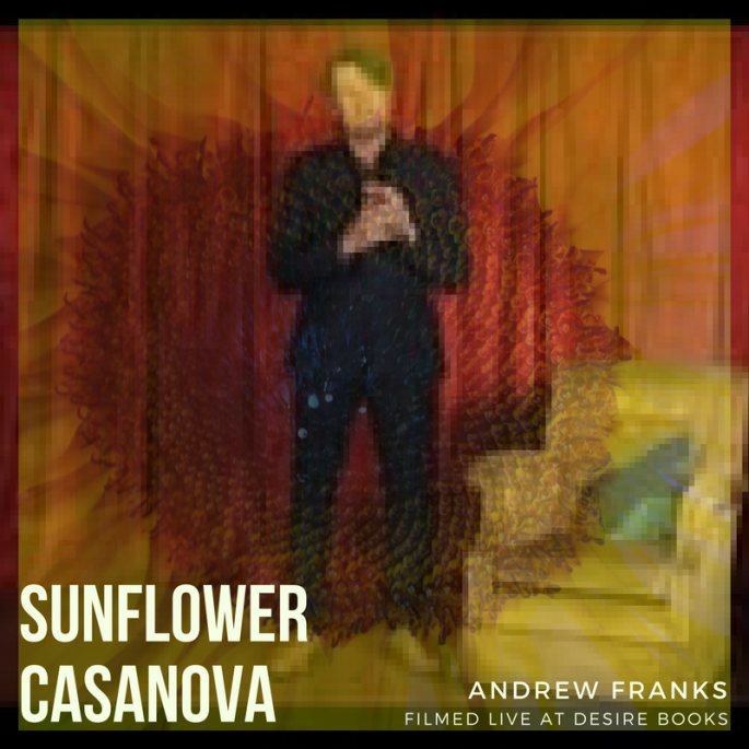 Sunflower Casanova – Live at Desire
