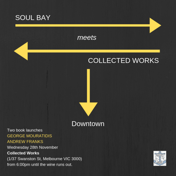 SOUL BAY meets COLLECTED WORKS downtown poster!
